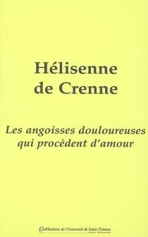 Les angoisses douloureuses qui procèdent d'amour - Hélisenne deCrenne