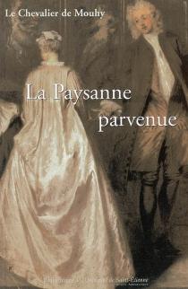 La paysanne parvenue ou Les mémoires de madame la marquise de L. V. - Charles de FieuxMouhy