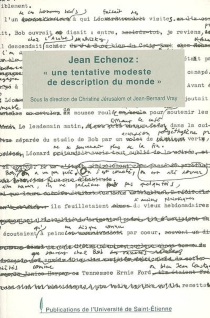 Jean Echenoz, une tentative modeste de description du monde -