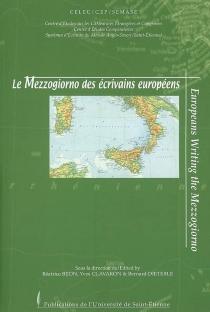 Europeans writing the Mezzogiorno| Le Mezzogiorno des écrivains européens -