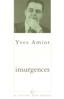 Insurgences - Yves Amiot