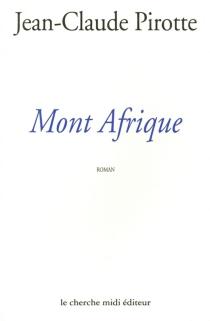 Mont Afrique - Jean-ClaudePirotte