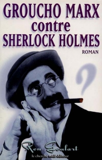 Elémentaire, mon cher Groucho - RonGoulart