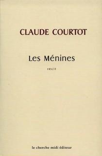 Les Ménines - ClaudeCourtot