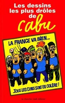 Cabu, les dessins les plus drôles - Cabu