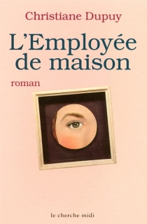 L'employée de maison - ChristianeDupuy