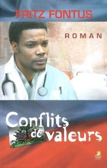 Conflits de valeurs - FritzFontus