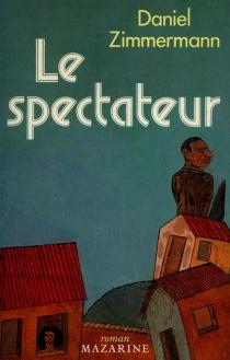 Le Spectateur - DanielZimmermann