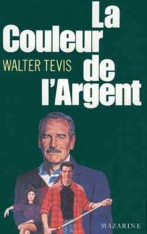 La Couleur de l'argent - Walter S.Tevis
