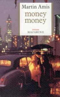 Money, money - MartinAmis