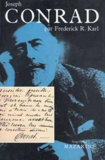 Joseph Conrad : trois vies - Frederick RobertKarl