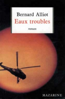 Eaux troubles - Bernard Alliot