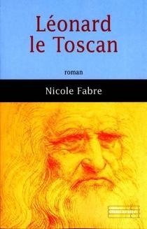 Léonard le Toscan - NicoleFabre