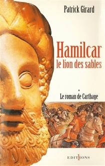 Le roman de Carthage - PatrickGirard