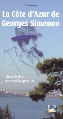 La Côte d'Azur de Georges Simenon - PaulDaelewyn