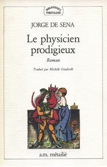 Le physicien prodigieux - Jorge deSena