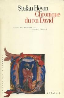Chronique du roi David - StefanHeym