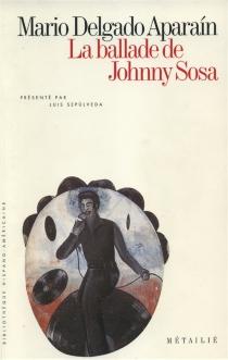 La ballade de Johnny Sosa - MarioDelgado Aparaín