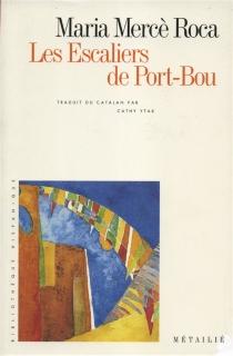 Les escaliers de Port-Bou - Maria MercèRoca