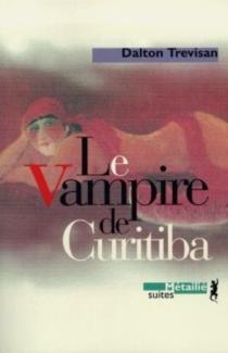 Le vampire de Curitiba - DaltonTrevisan