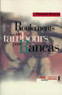 Roulements de tambours pour Rancas - ManuelScorza
