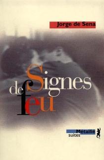 Signes de feu - Jorge deSena
