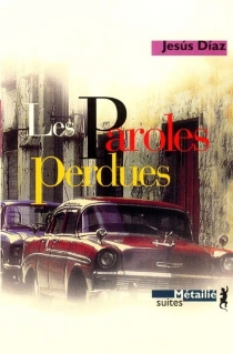 Les paroles perdues - Jesús Díaz