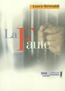 La faute - LauraGrimaldi