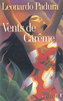 Vents de Carême - LeonardoPadura Fuentes
