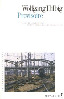 Provisoire - WolfgangHilbig