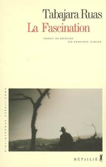 La fascination - TabajaraRuas