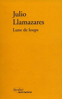 Lune de loups - JulioLlamazares