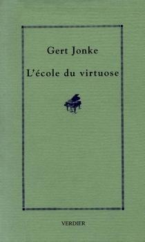 L'école du virtuose - GertJonke