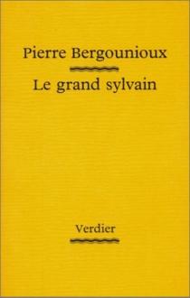 Le grand Sylvain - PierreBergounioux