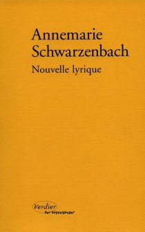 Nouvelle lyrique - AnnemarieSchwarzenbach