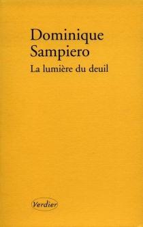 La lumière du deuil - DominiqueSampiero