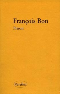 Prison - FrançoisBon