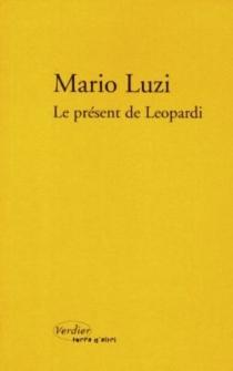 Le présent de Leopardi - MarioLuzi