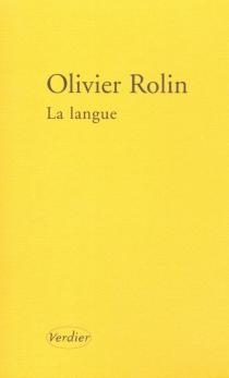 La langue| Suivi de Mal placé, déplacé - OlivierRolin