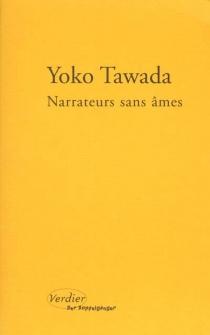 Narrateurs sans âmes - YokoTawada