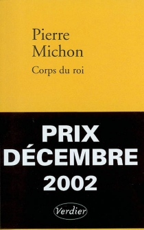 Corps du roi - PierreMichon