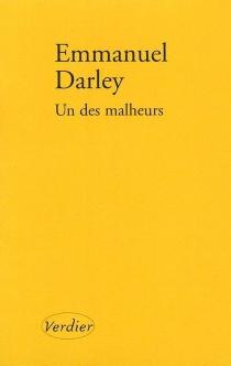 Un des malheurs - EmmanuelDarley