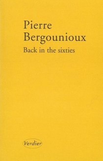 Back in the sixties - Pierre Bergounioux