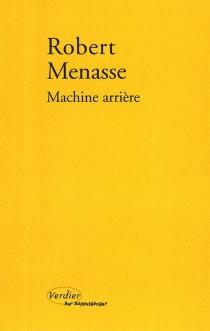 Machine arrière - RobertMenasse