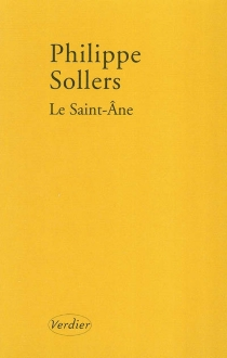 Le Saint-Ane - Philippe Sollers