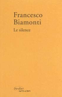 Le silence - FrancescoBiamonti