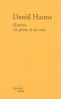 Oeuvres en prose et en vers - Daniil IvanovitchHarms