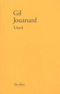 Untel : bis repetita : nouvelles variations - GilJouanard