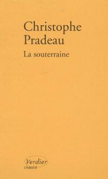 La souterraine - ChristophePradeau