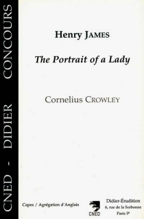 Henry James : The Portrait of a Lady - Cornelius Crowley